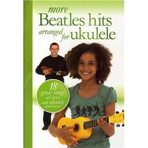 BEATLES THE - MORE BEATLES HITS ARRANGED FOR UKULELE
