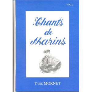 MORNET YVES - CHANTS DE MARINS VOL.2 + CD