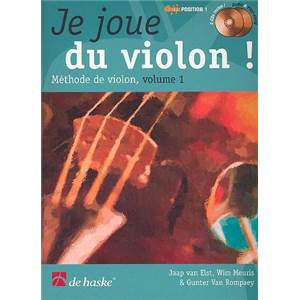 ELST J/MEURIS W/ROMPAEY G - JE JOUE DU VIOLON VOL.1 METHODE DE VIOLON PAR W. MEURIS + CD