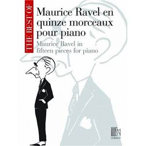 RAVEL MAURICE - THE BEST OF RAVEL (15 PIECES) PIANO
