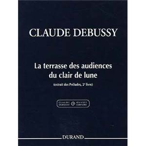 DEBUSSY CLAUDE - LA TERRASSE DES AUDIENCES DU CLAIR DE LUNE PIANO