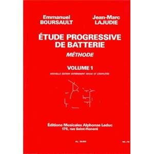 BOURSAULT/LAJUDIE - ETUDE PROGRESSIVE DE BATTERIE VOL.1