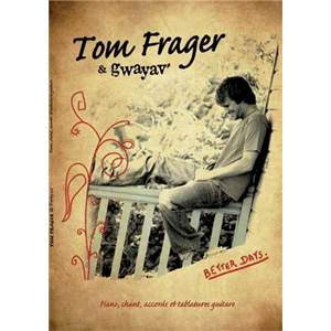 FRAGER TOM / GAYAV - BETTER DAYS P/V/G