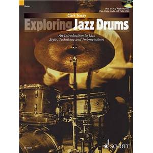 CLARK TRACEY - EXPLORING JAZZ DRUMS + CD BATTERIE