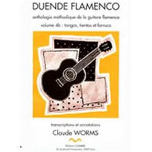 WORMS CLAUDE - DUENDE FLAMENCO VOL.4B - TANGOS TIENTOS ET FARRUCA - GUITARE FLAMENCA