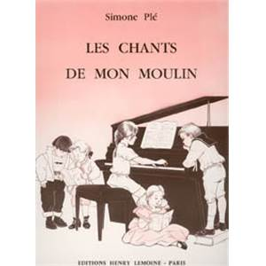 PLE SIMONE - CHANTS DE MON MOULIN - PIANO