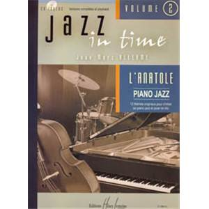 ALLERME JEAN-MARC - JAZZ IN TIME VOL.2 L'ANATOLE + CD - CLAVIER, GUITARE BASSE ET BATTERIE