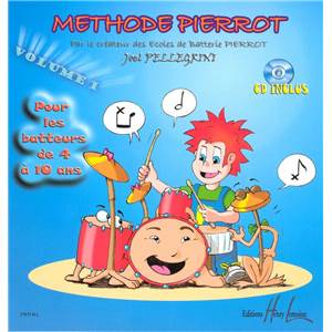 PELLEGRINI JOEL - METHODE DE BATTERIE PIERROT VOL.1 + CD