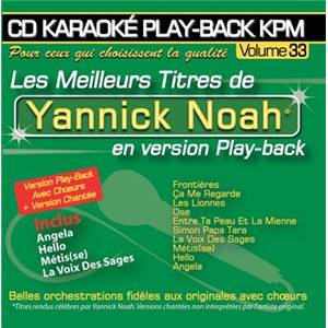 NOAH YANNICK - CD KARAOKE VOL.33 AVEC CHOEUR + VERSIONS CHANTEES