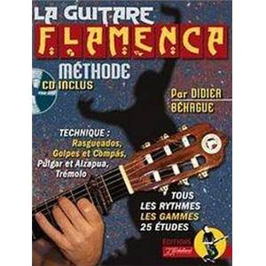 BEHAGUE DIDIER - LA GUITARE FLAMENCA METHODE + CD