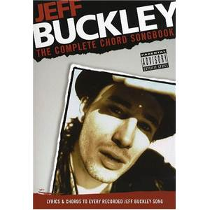 BUCKLEY JEFF - COMPLETE CHORD SONGBOOK