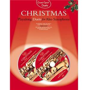 COMPILATION - GUEST SPOT CHRISTMAS PLAY ALONG DUETS FOR ALTO SAXOPHONE + CD