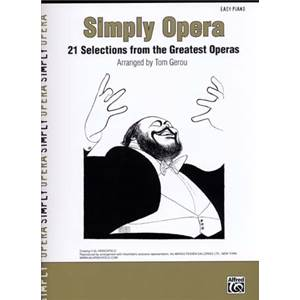 COMPILATION - SIMPLY OPERA 21 SELECTIONS FROM THE GREATEST OPERAS EASY PIANO