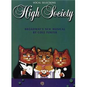 PORTER COLE - HIGH SOCIETY BROADWAY' S NEW MUSICAL VOCAL SELECTIONS P/V/G