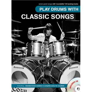 COMPILATION - PLAY DRUMS WITH CLASSIC SONGS (TOTO, JOURNEY, LYNYRD SKYNYRD...) + CD