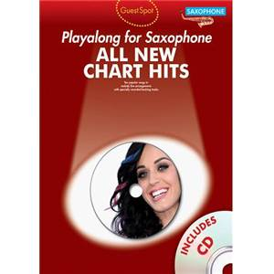 COMPILATION - GUEST SPOT ALL NEW CHART HITS ALTO SAXOPHONE + CD