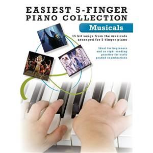 COMPILATION - EASIEST 5 FINGER PIANO COLLECTION : MUSICALS