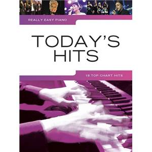 COMPILATION - REALLY EASY PIANO TODAY'S HITS