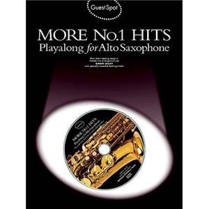 COMPILATION - GUEST SPOT MORE NO.1 HITS PLAY ALONG FOR ALTO SAXOPHONE + CD