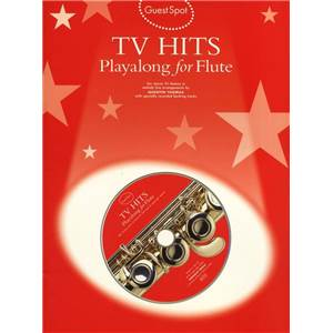 COMPILATION - GUEST SPOT TV HITS PLAY ALONG FOR FLUTE + CD