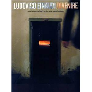 EINAUDI LUDOVICO - DIVENIRE A SELECTION OF SONGS FOR SOLO PIANO