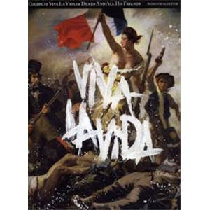 COLDPLAY - VIVA LA VIDA OR DEATH AND ALL HIS FRIENDS P/V/G