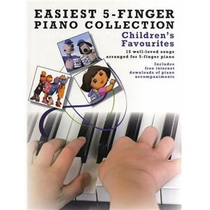 COMPILATION - EASIEST 5 FINGER PIANO COLLECTION : CHILDREN'S FAVOURITES