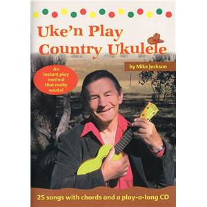 JACKSON MIKE - UKE' PLAY COUNTRY UKULELE + CD