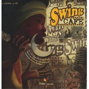 CARL NORAC - SWING CAFE UN VOYAGE AUX ORIGINES DU JAZZ + CD