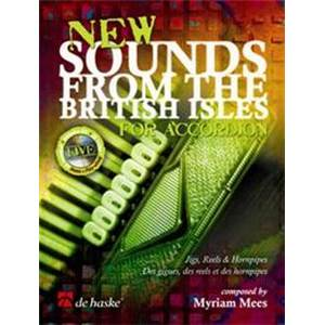MEES MYRIAM - NEW SOUNDS FROM THE BRITISH ISLES POUR 1 OU 2 ACCORDEONS + CD