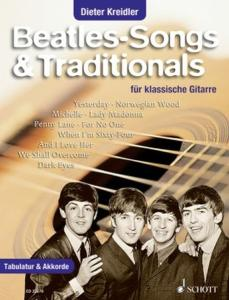 BEATLES - BEATLES-SONGS AND TRADITIONALS (ARR.DIETER KREIDLER) - GUITARE AVEC TAB+ACCORDS