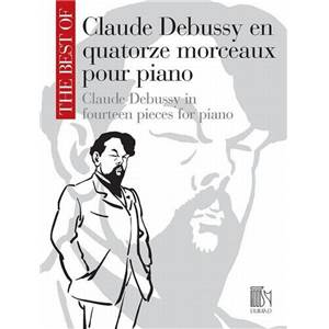 DEBUSSY CLAUDE - THE BEST OF DEBUSSY (14 PIECES) PIANO