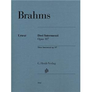BRAHMS JOHANNES - INTERMEZZI (3) OP.117 EDITION REVISEE - PIANO