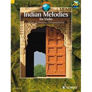 INDIAN MELODIES (50 AIRS TRADITIONNELS D'INDE) + CD - VIOLON