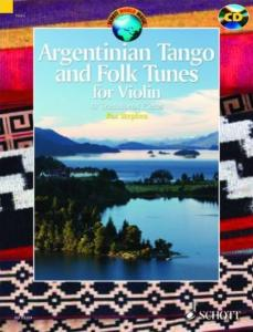 ARGENTINIAN TANGO AND FOLK TUNES +CD (41 PIECES TRADITIONNELLES ARGENTINES) - VIOLON