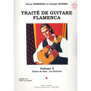 HERRERO/WORMS - TRAITE GUITARE FLAMENCA VOL.5 - STYLES DE BASE BULERIA + CD - GUITARE