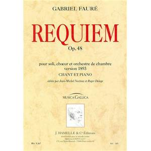 FAURE GABRIEL - REQUIEM OP.48 VERSION 1893 REDUCTION CHANT ET PIANO