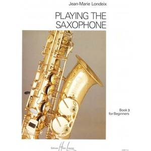 LONDEIX JEAN-MARIE - PLAYING THE SAXOPHONE VOL.3 - SAXOPHONE