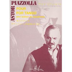 PIAZZOLLA ASTOR - FOUR FOR TANGO - 4 SAXOPHONES (CONDUCTEUR ET PARTIES)