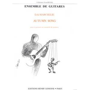 MARCHELIE ERIK - AUTUMN SONG - 4 GUITARES (CONDUCTEUR ET PARTIES)