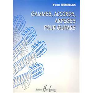 DEMILLAC YVON - GAMMES, ACCORDS, ARPEGES
