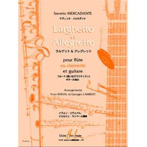 MERCADANTE SEVERIO - LARGHETTO ET ALLEGRETTO - FLUTE OU CLARINETTE ET GUITARE