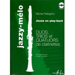 PELLEGRINO MICHEL - JAZZY MELO PIECES FACILES POUR 2 A 4 CLARINETTES + CD