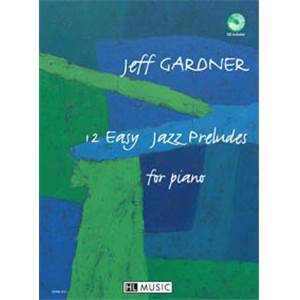 GARDNER JEFF - EASY JAZZ PRELUDES (12) + CD