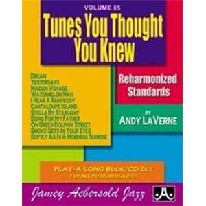 LAVERNE ANDY - AEBERSOLD 085 TUNES YOU THOUGHT YOU KNEW + CD
