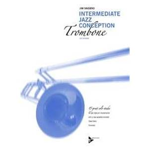 SNIDERO JIM - INTERMEDIATE JAZZ CONCEPTION TROMBONE + CD