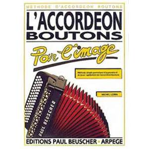 LORIN MICHEL - ACCORDEON A  BOUTONS - ACCORDEON