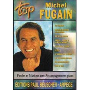 FUGAIN MICHEL - TOP FUGAIN MICHEL PIANO SIMPLIFIE PAROLES ET ACCORDS