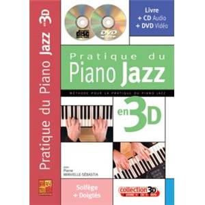 MINVIELLE SEBASTIA PIERRE - PRATIQUE DU PIANO JAZZ EN 3D + CD + DVD
