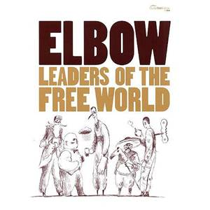 ELBOW - LEADERS OF THE FREE WORLDGUIT. TAB.